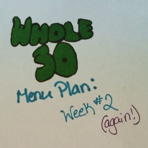 Whole30 Week 2 Menu Plan