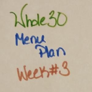 Whole30 Week3